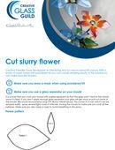 Cut slurry flower tutorial