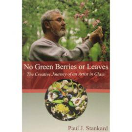 No Green Berries or Leaves