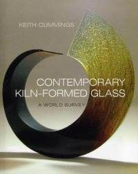 contemporary-kiln-formed-glass-world-survey-keith-cummings-hardcover-cover-art