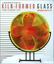 A Beginners Guide to Kiln-Formed Glass