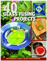 40-glass-fusing-projects-book