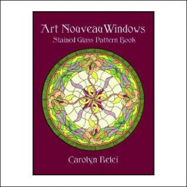 Art Nouveau Windows: Stained Glass Pattern Book