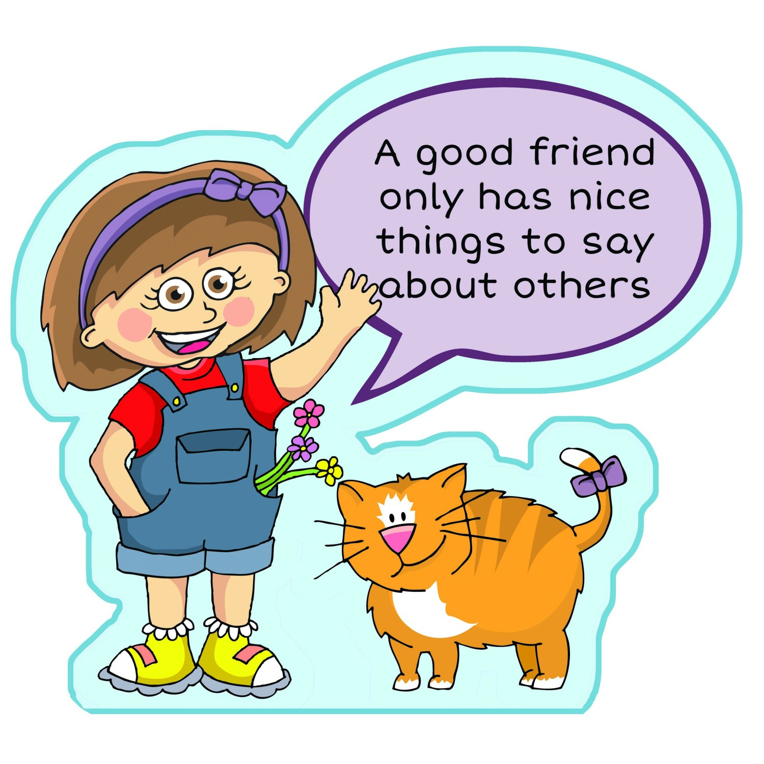 An image of Only Has Nice Things To Say Good Friend Sign