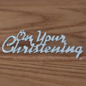 On Your Christening Cake Decoration